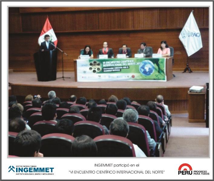 """INGEMMET participó en el """"VI Encuentro Científico Internacional del Norte"""""""