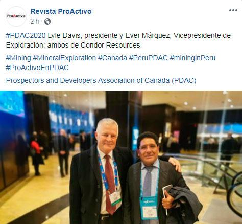 #PDAC2020 Lyle Davis, presidente y Ever Márquez, Vicepresidente de Exploración; ambos de Condor Resources