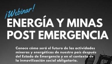 Webinar - Energía y Minas Post Emergencia