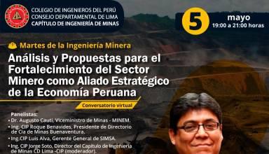 Análisis y Propuestas para el Fortalecimiento del Sector Minero como Aliado Estratégico de la Economía Peruana