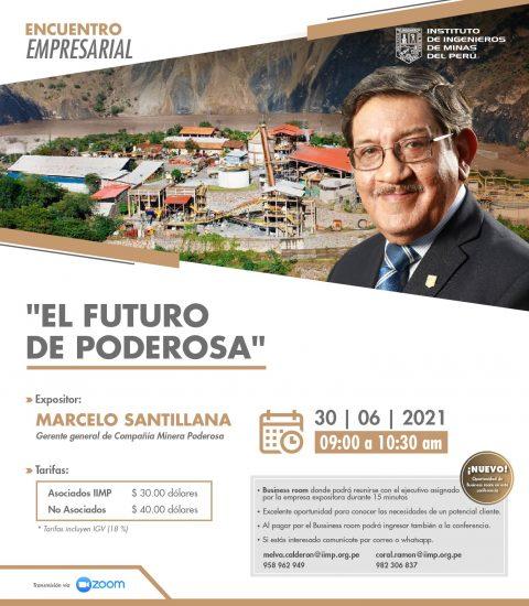IIMP | Encuentros Empresariales 2021: Minera Poderosa dará a conocer sus futuras inversiones en el Perú